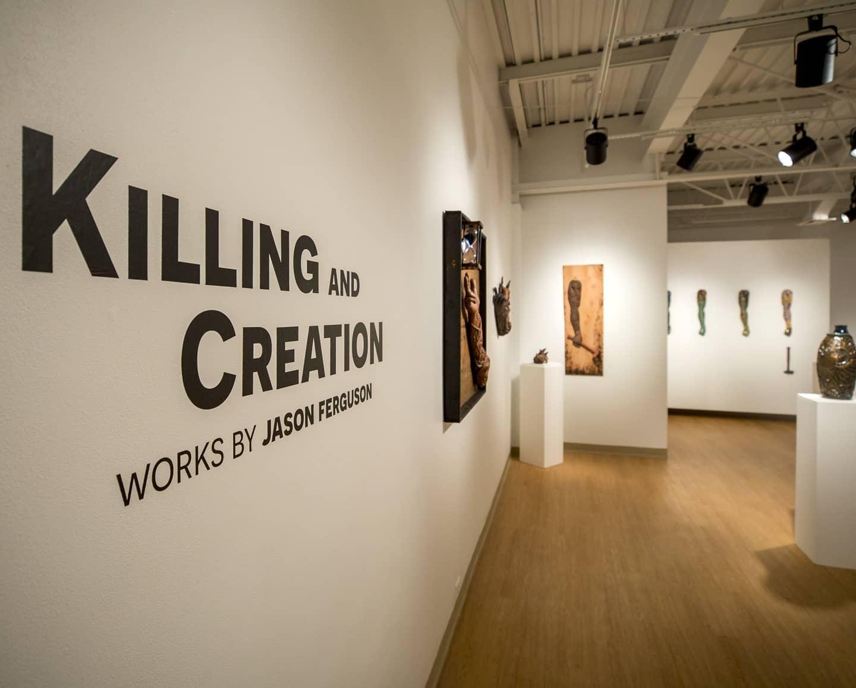 Killing and Creation, A Show by Jason Ferguson